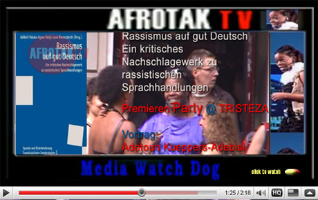 Rassismus Auf Gut Deutsch Negritude Rassimus auf gut Deutsch Adetoun Kueppers Adebisi Negritude Schwarze Globale Befreiungsbewegungen AFROTAK TV cyberNomads Black German Media Data Base Network Afrika Deutschland Afro Deutsch